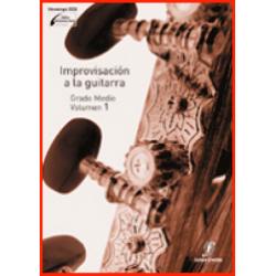 Improvisación a la Guitarra 1. Enseñanzas Profesionales