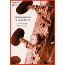 Improvisación a la Guitarra 2. Enseñanzas Profesionales