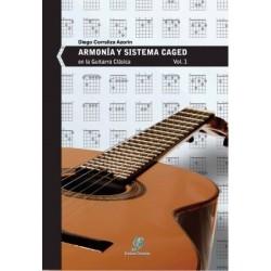 Armonía y Sistema CAGED en la guitarra clásica. Vol.1