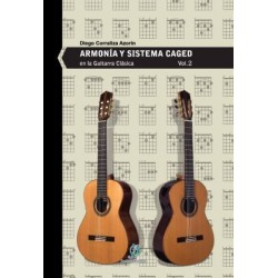 Armonía y Sistema CAGED en la guitarra clásica. Vol.2
