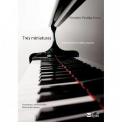 TRES MINIATURAS para Piano a 4 manos