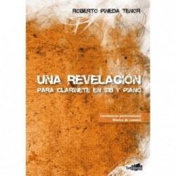 UNA REVELACIÓN, para Clarinete en sib y Piano